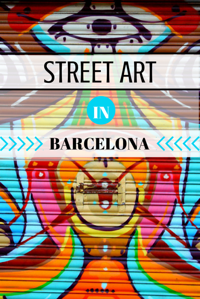 Street Art in Barcelona